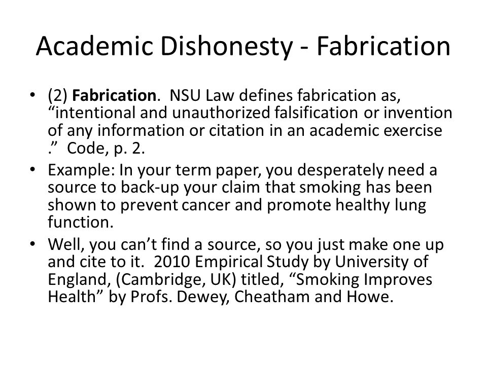 Academic Dishonesty - Fabrication