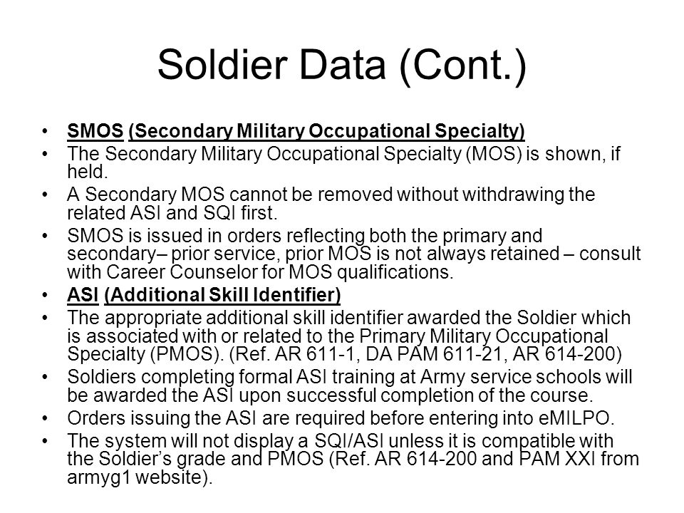 Soldier Data (Cont.) SMOS (Secondary Military Occupational Specialty)