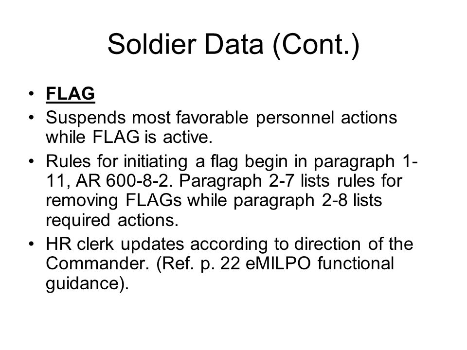 Soldier Data (Cont.) FLAG