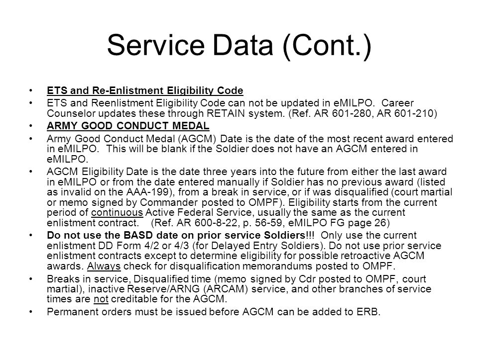 Service Data (Cont.) ETS and Re-Enlistment Eligibility Code