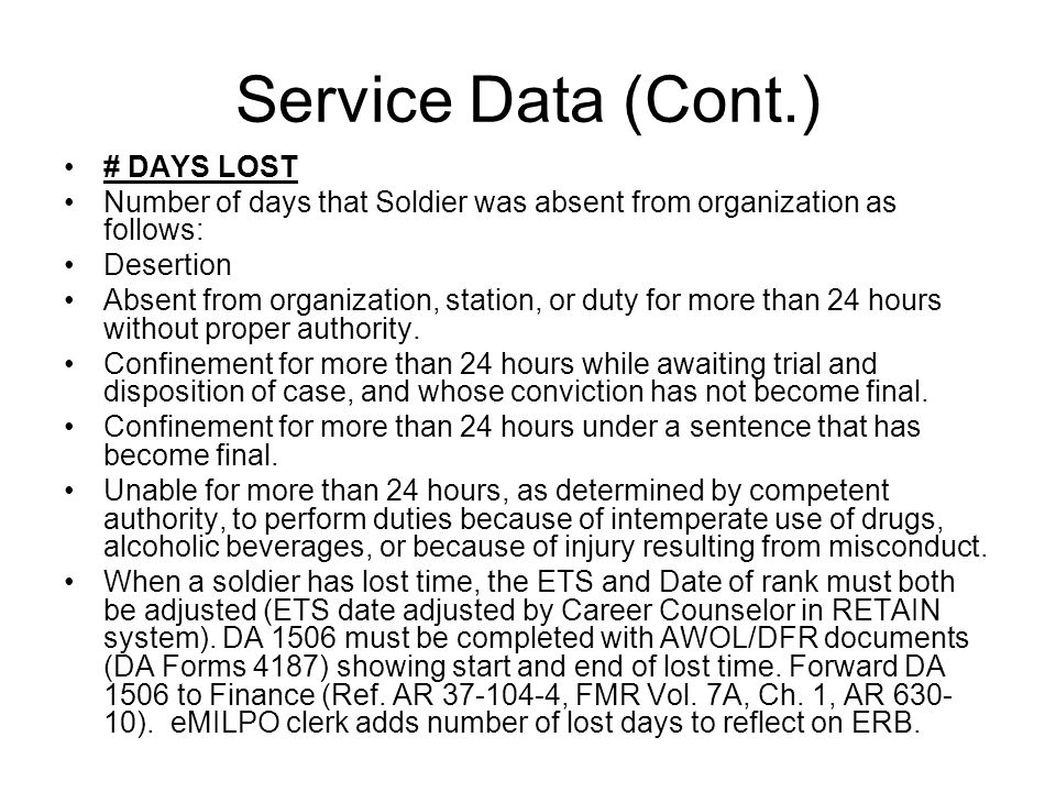 Service Data (Cont.) # DAYS LOST