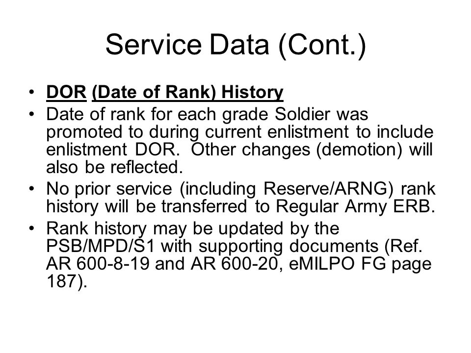Service Data (Cont.) DOR (Date of Rank) History