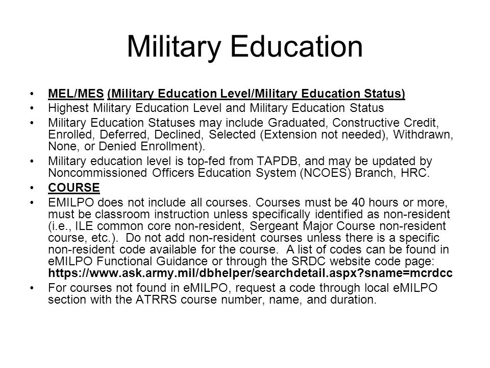 Military Education MEL/MES (Military Education Level/Military Education Status) Highest Military Education Level and Military Education Status.