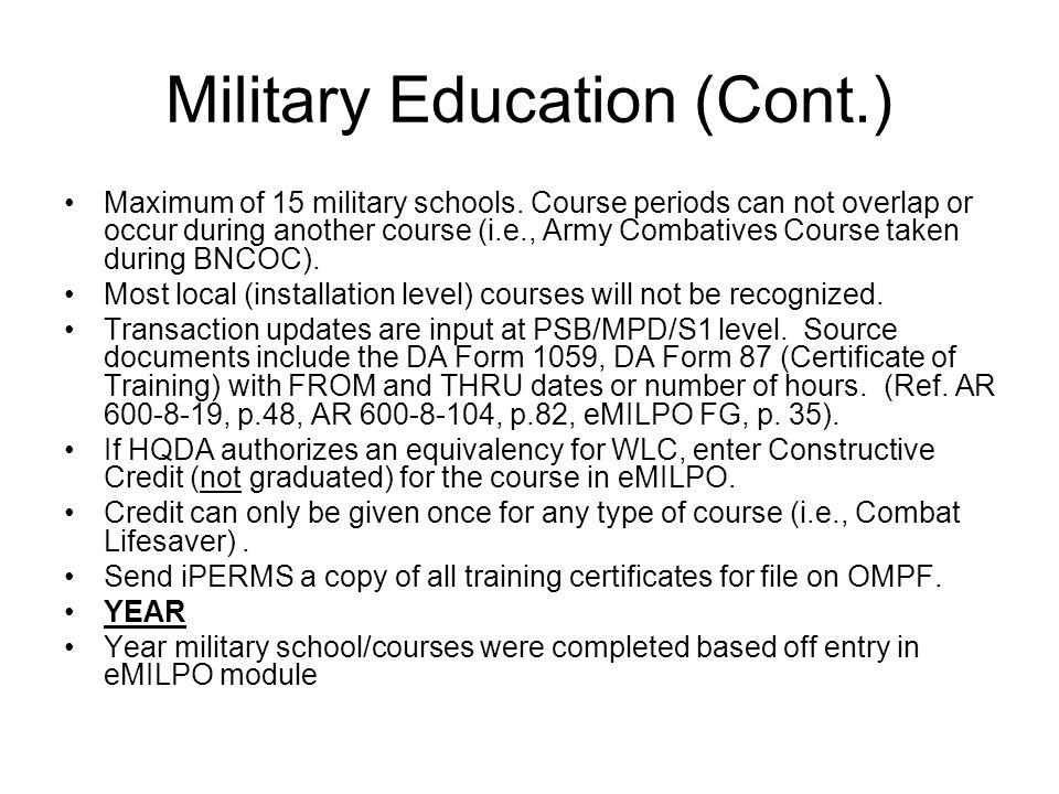 Military Education (Cont.)