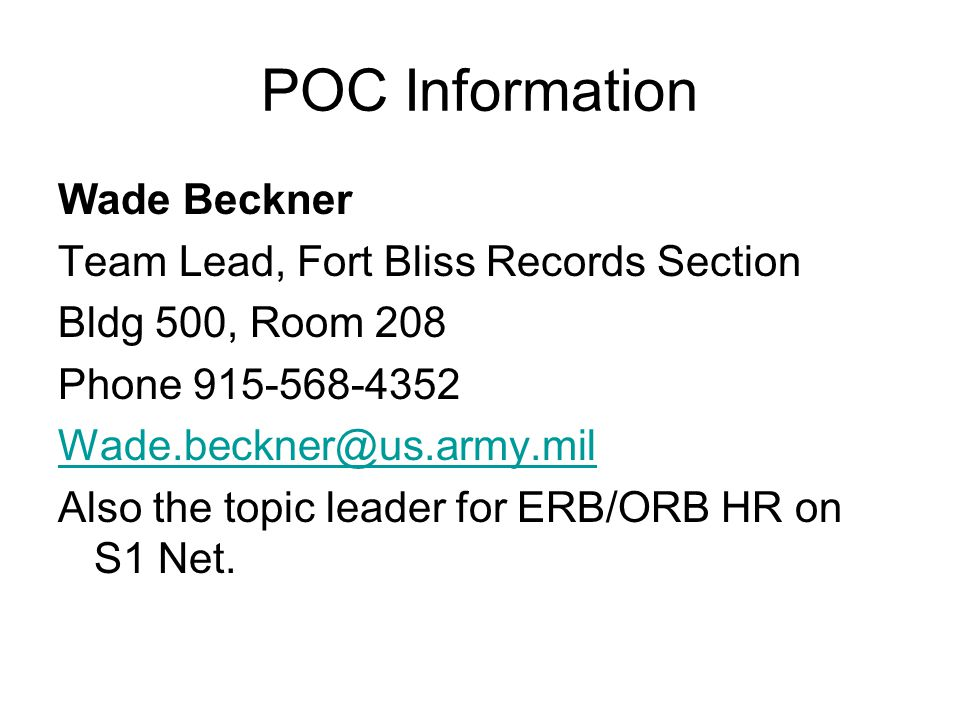 POC Information Wade Beckner Team Lead, Fort Bliss Records Section