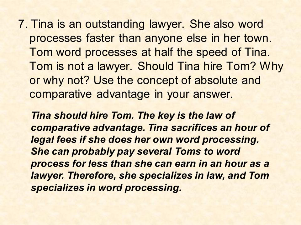 7. Tina is an outstanding lawyer