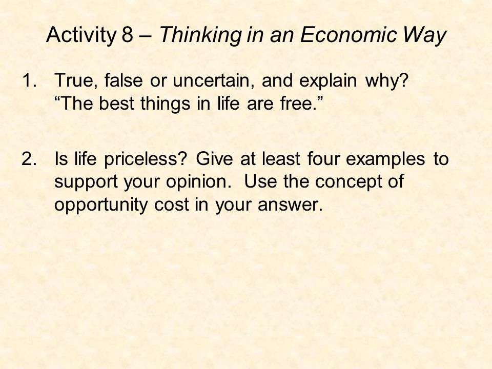 Activity 8 – Thinking in an Economic Way