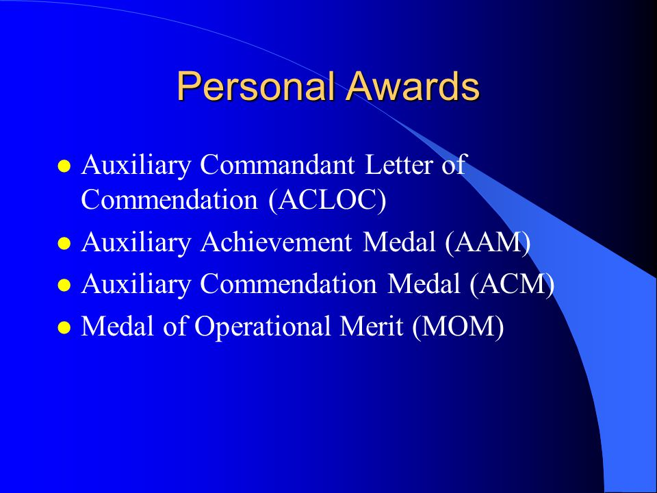 Personal Awards Auxiliary Commandant Letter of Commendation (ACLOC)