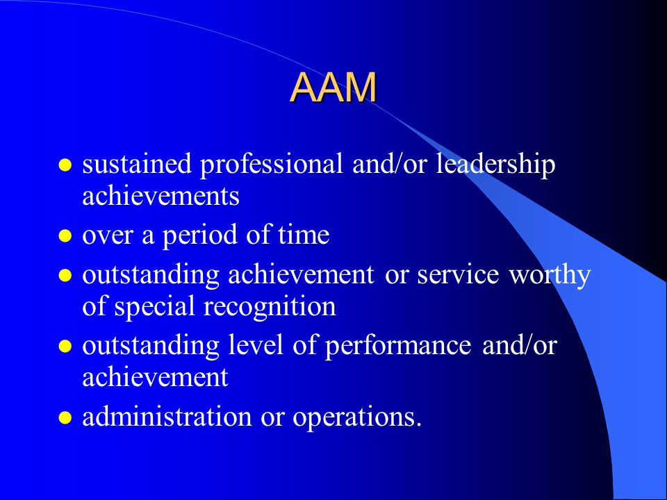 AAM sustained professional and/or leadership achievements