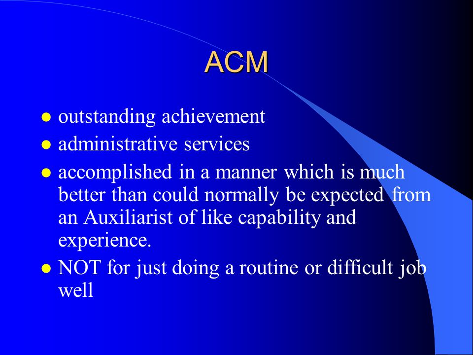 ACM outstanding achievement administrative services