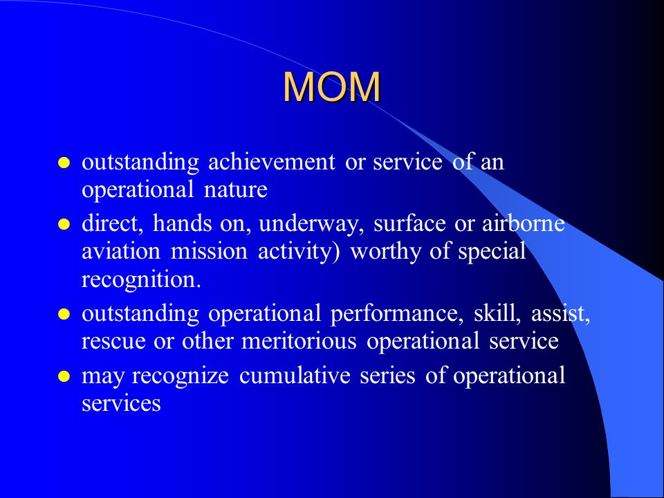 MOM outstanding achievement or service of an operational nature