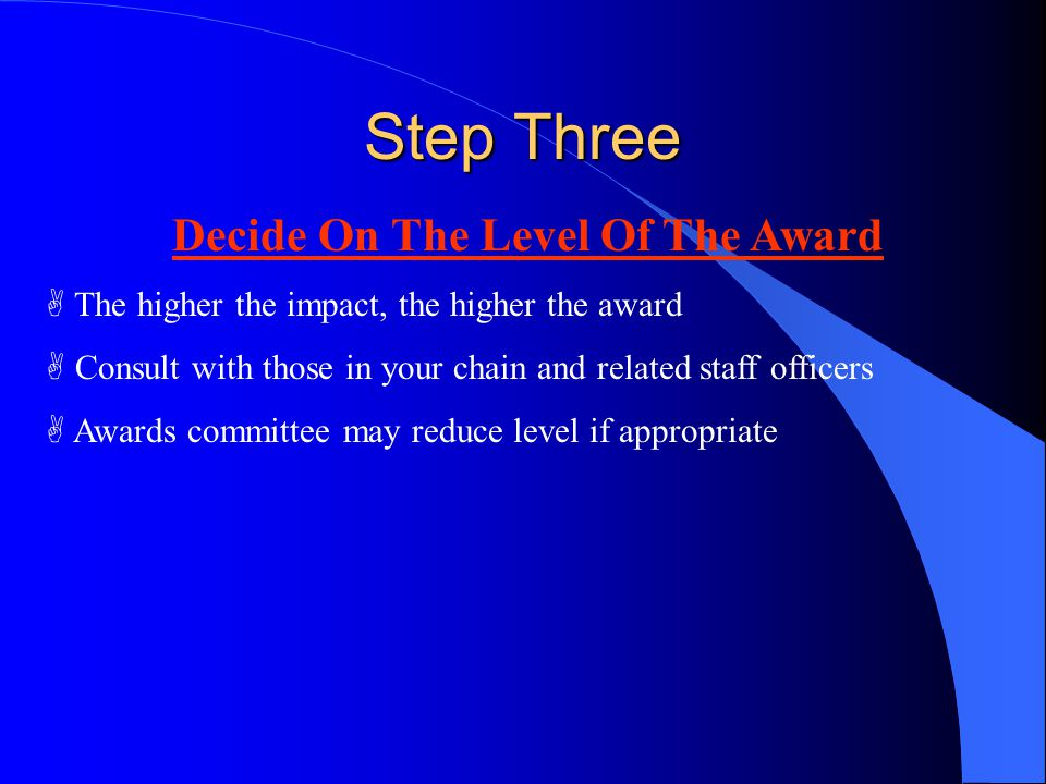 Decide On The Level Of The Award