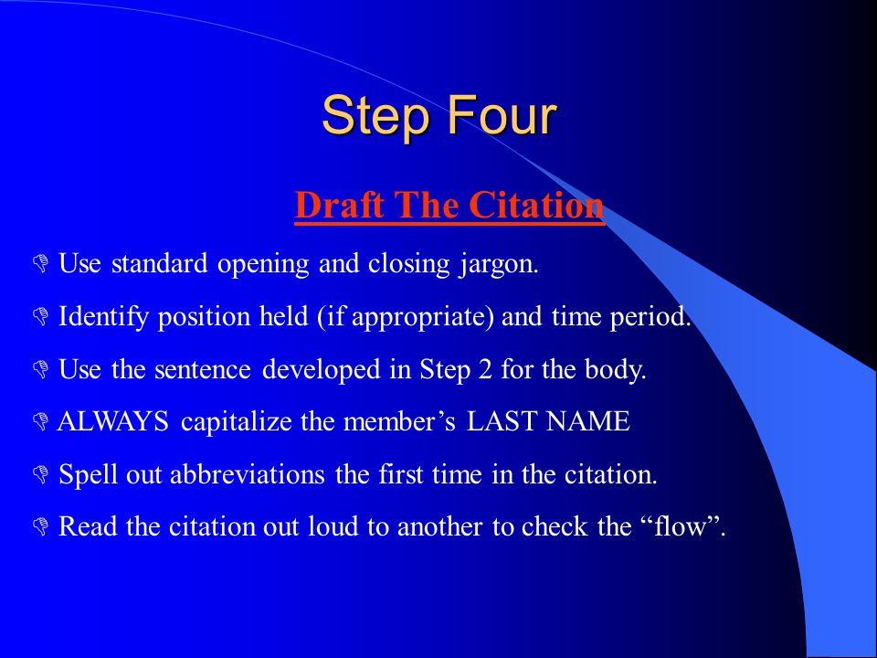 Step Four Draft The Citation Use standard opening and closing jargon.
