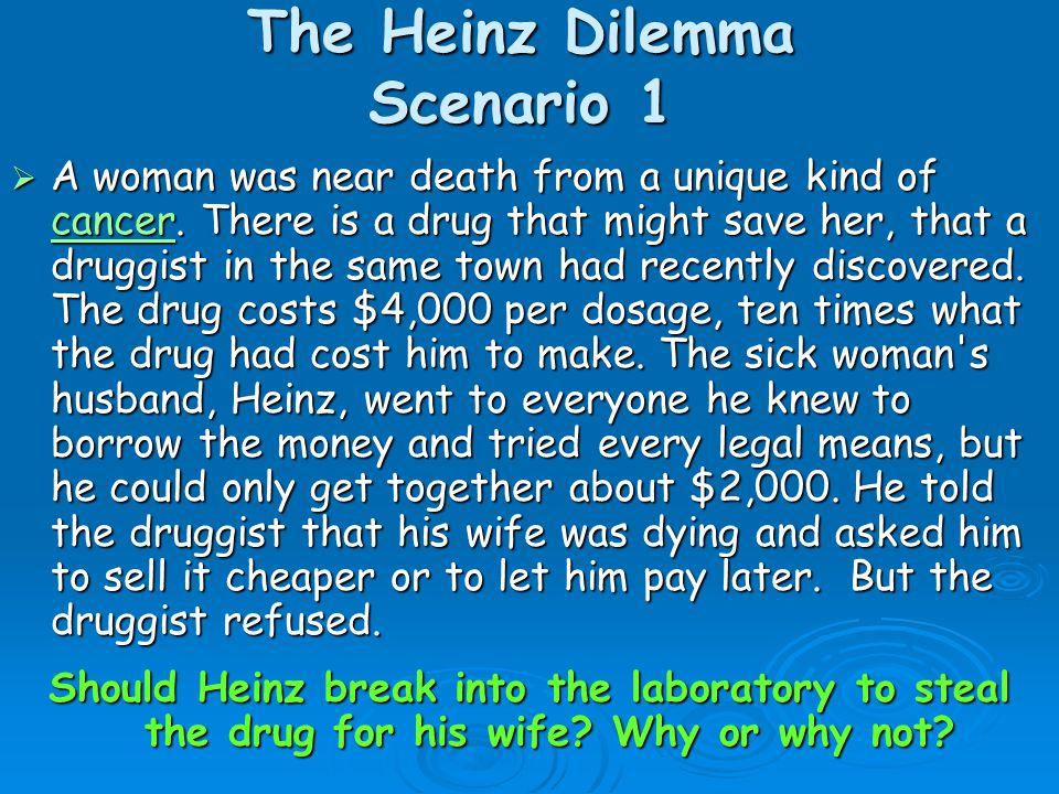 The Heinz Dilemma Scenario 1