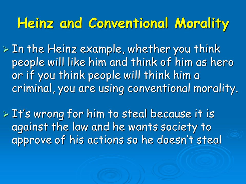 Heinz and Conventional Morality