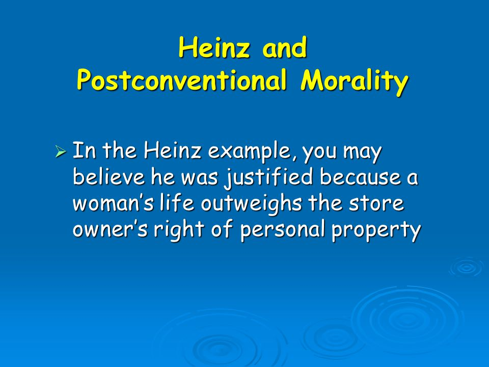 Heinz and Postconventional Morality