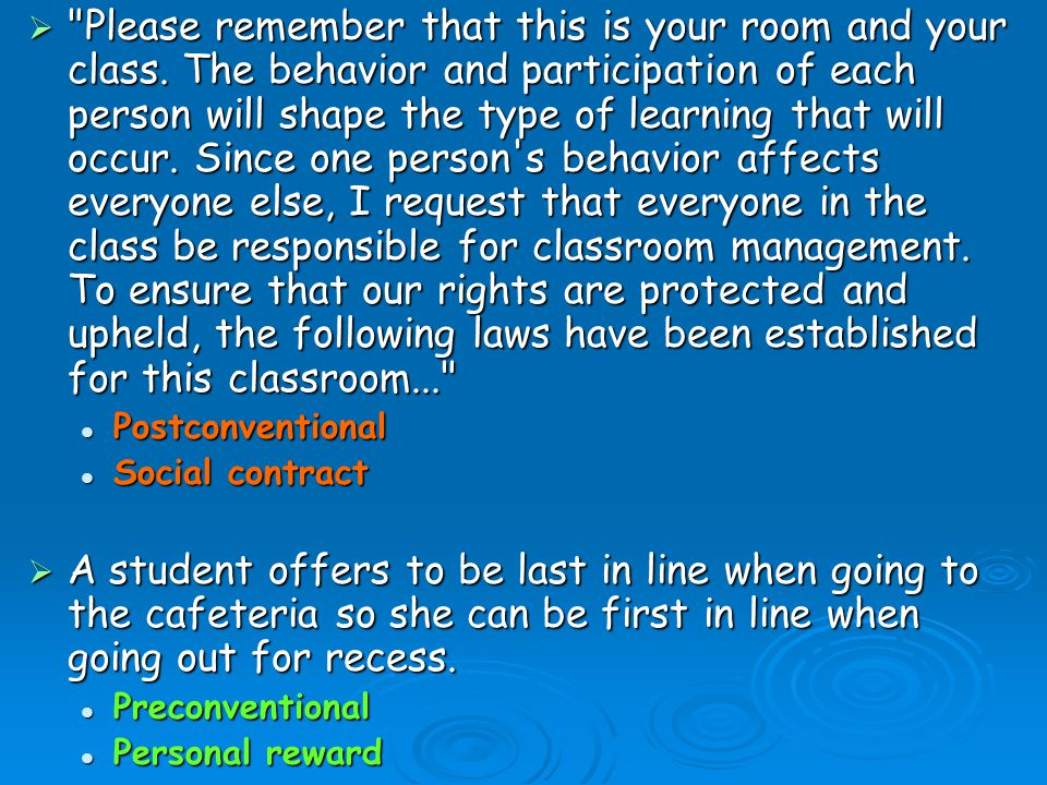 Please remember that this is your room and your class