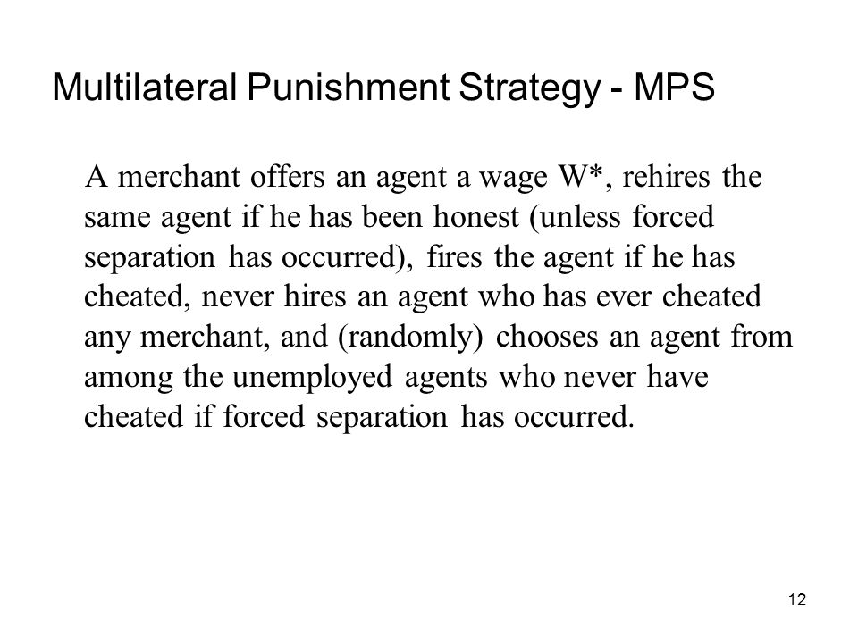 Multilateral Punishment Strategy - MPS