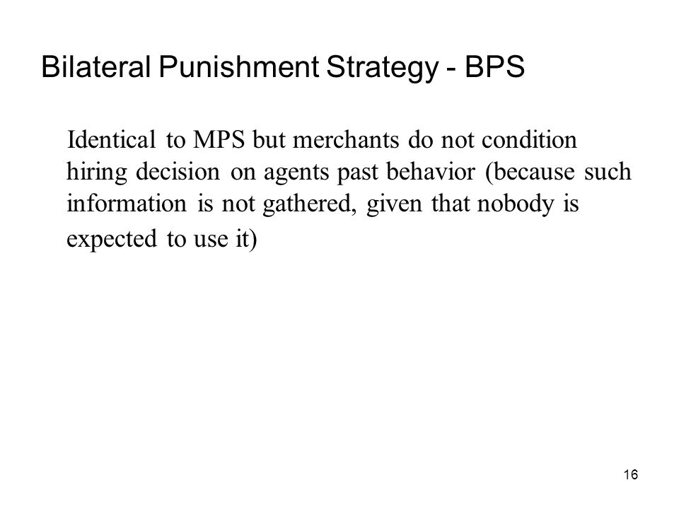 Bilateral Punishment Strategy - BPS