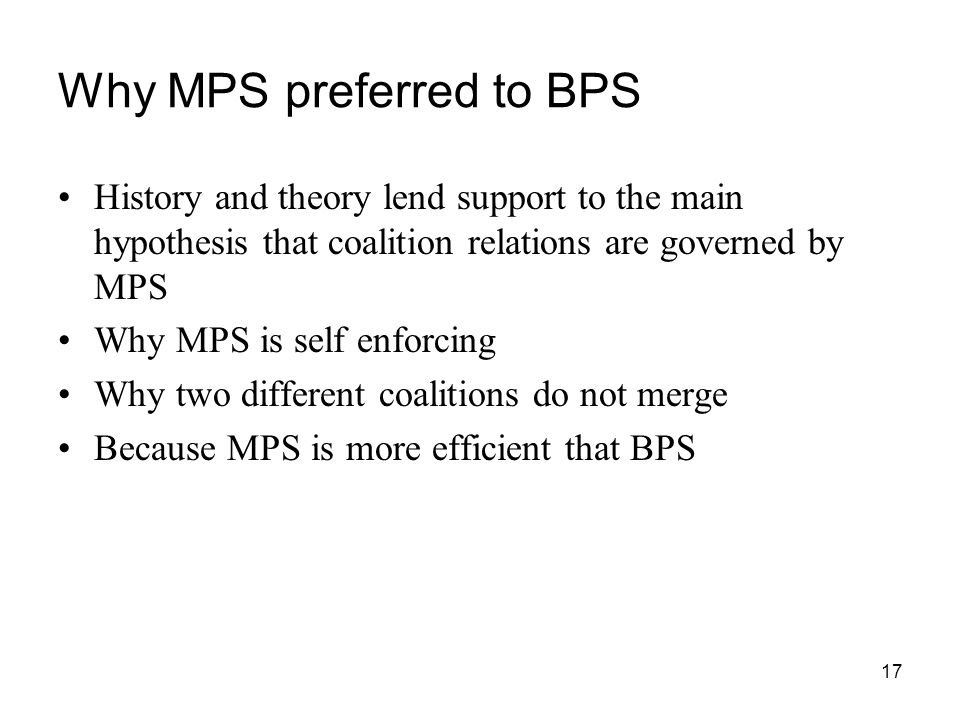 Why MPS preferred to BPS