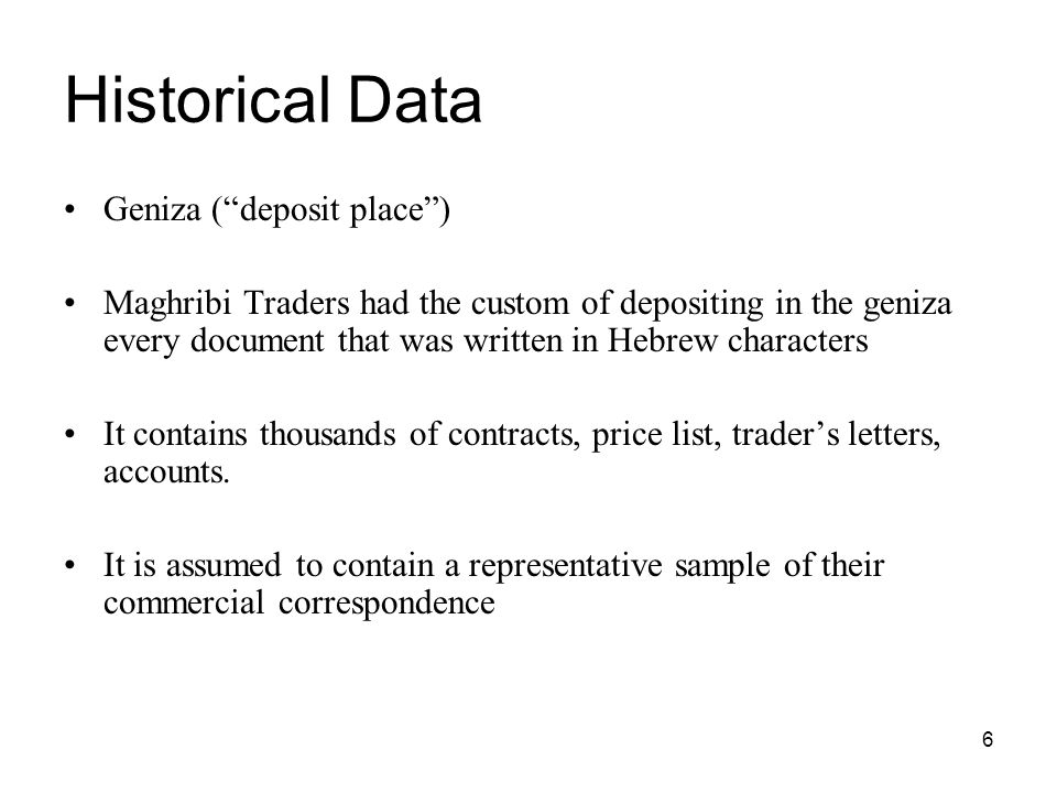Historical Data Geniza ( deposit place )