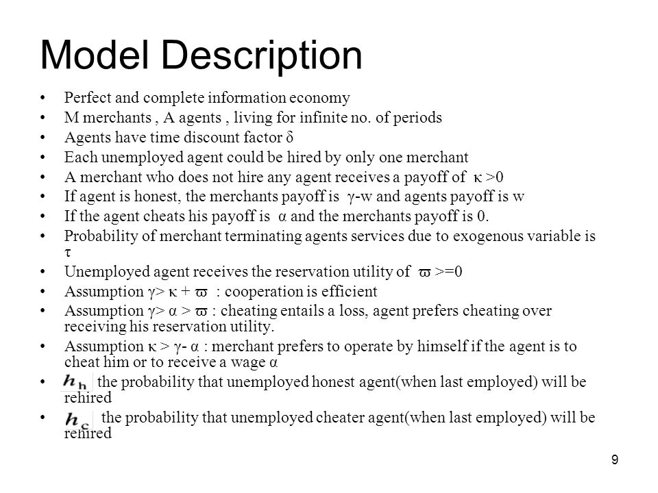 Model Description Perfect and complete information economy