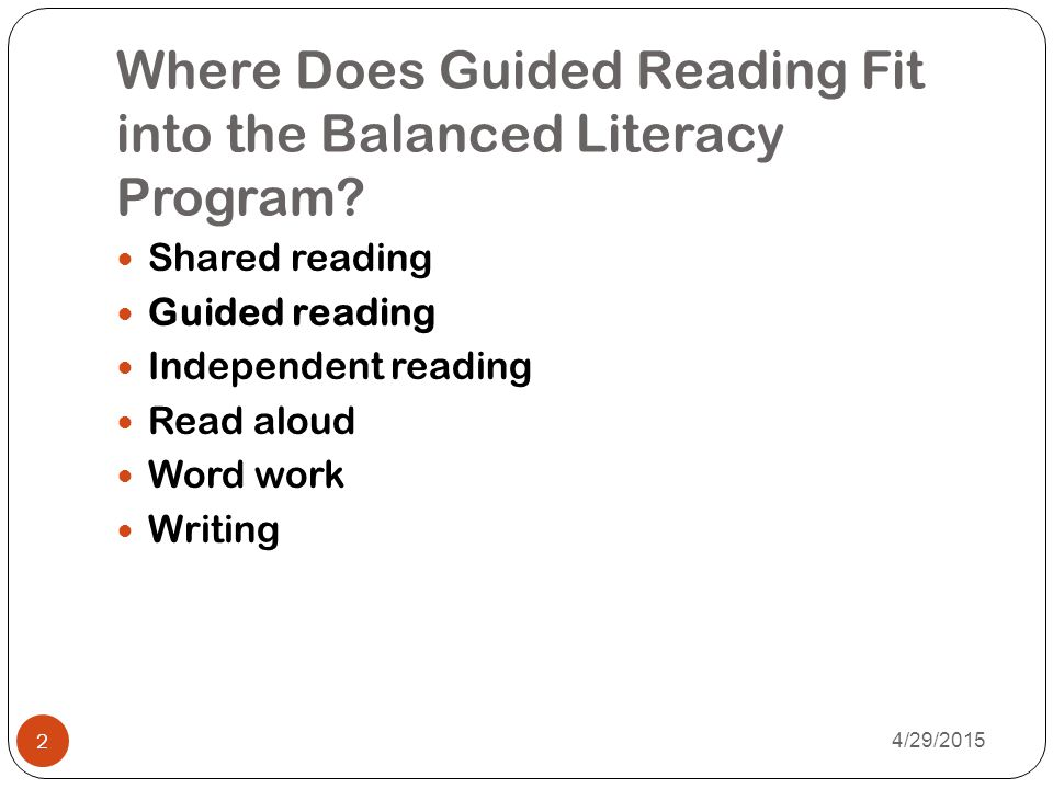 Where Does Guided Reading Fit into the Balanced Literacy Program