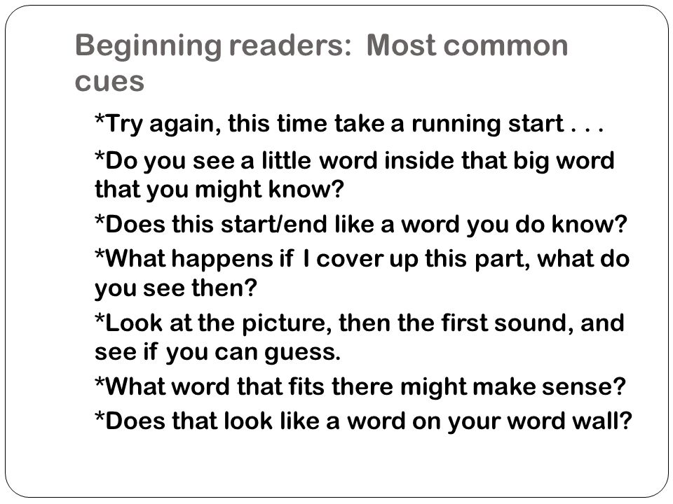 Beginning readers: Most common cues