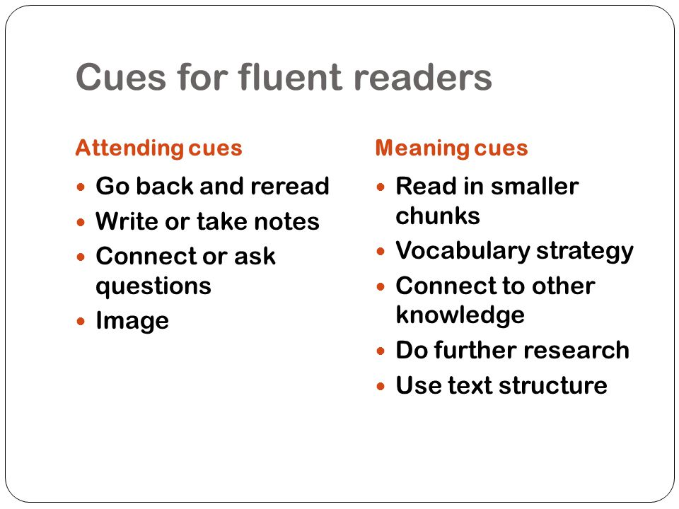 Cues for fluent readers