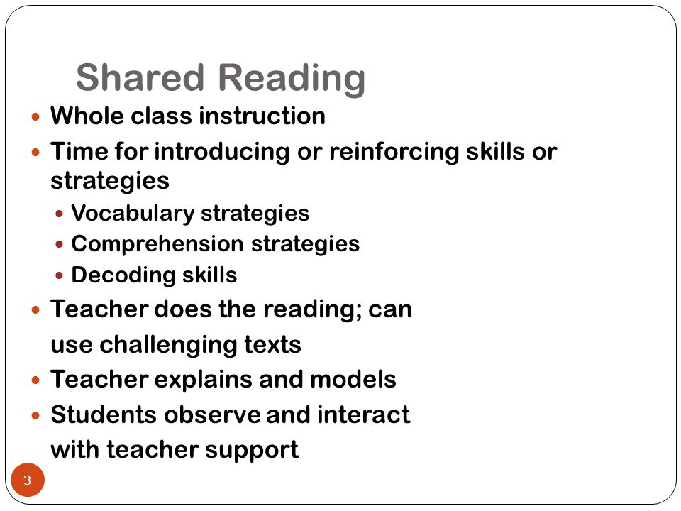 Shared Reading Whole class instruction