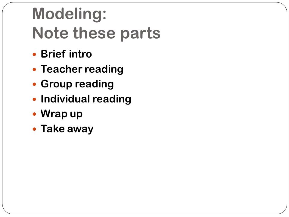 Modeling: Note these parts