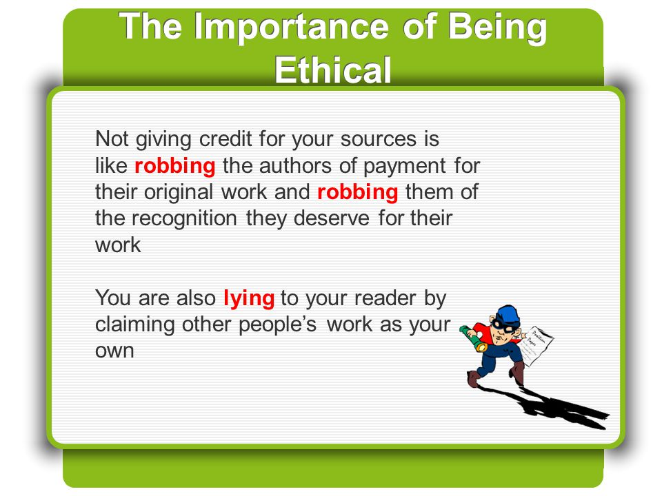 The Importance of Being Ethical