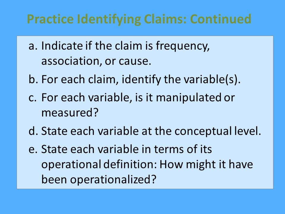 Practice Identifying Claims: Continued