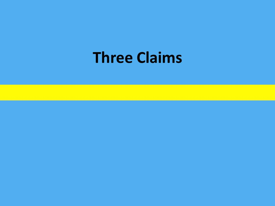 Three Claims