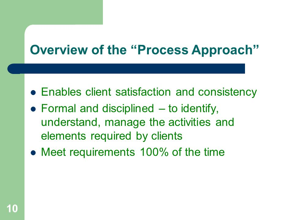 Overview of the Process Approach