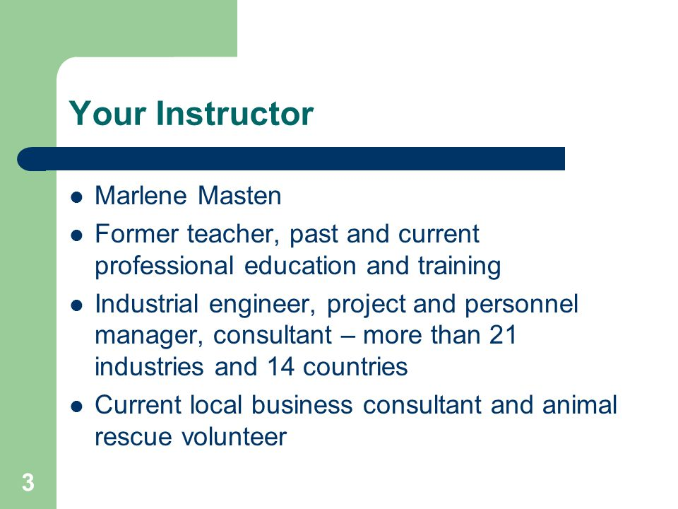 Your Instructor Marlene Masten