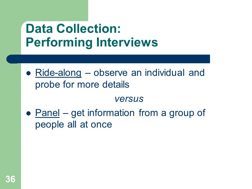 Data Collection: Performing Interviews
