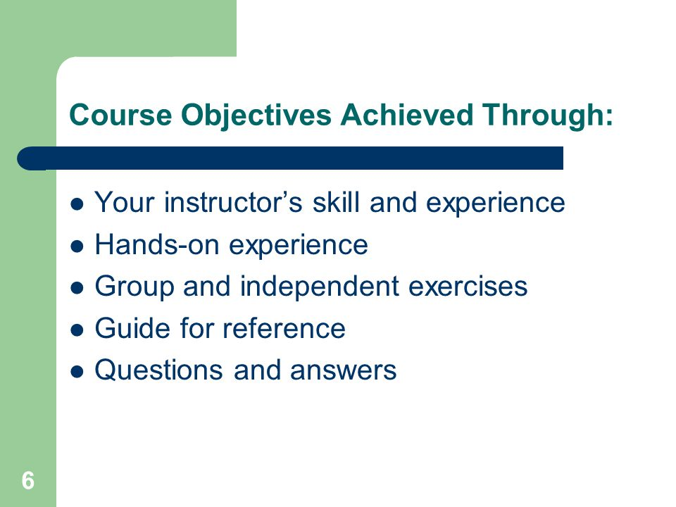 Course Objectives Achieved Through: