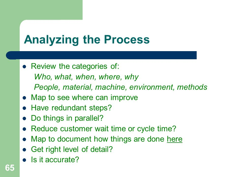 Analyzing the Process Review the categories of: