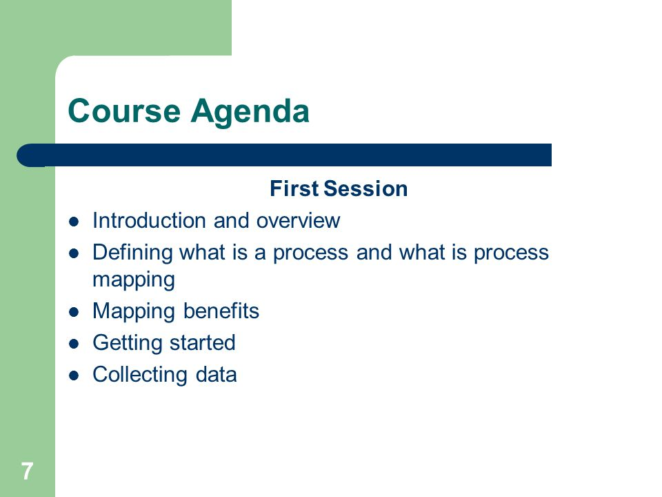 Course Agenda First Session Introduction and overview