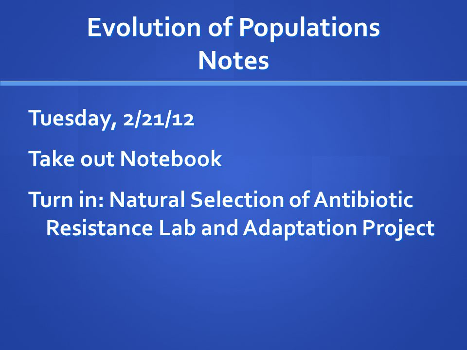 Evolution of Populations Notes