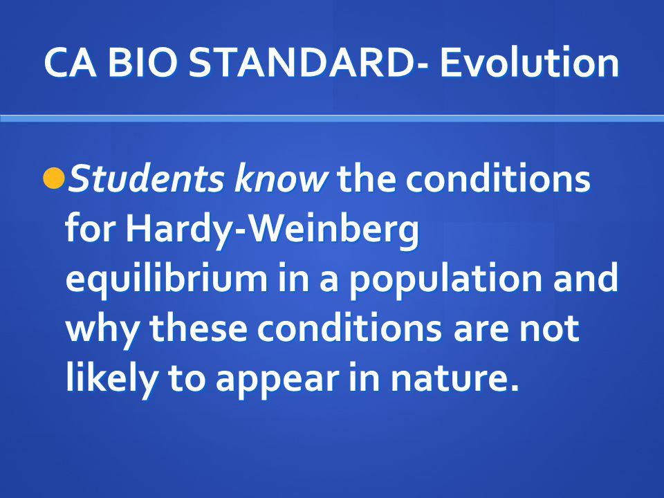CA BIO STANDARD- Evolution