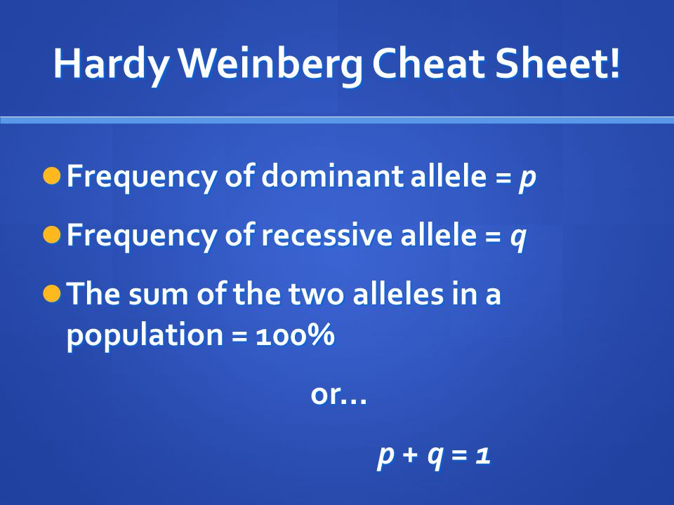 Hardy Weinberg Cheat Sheet!