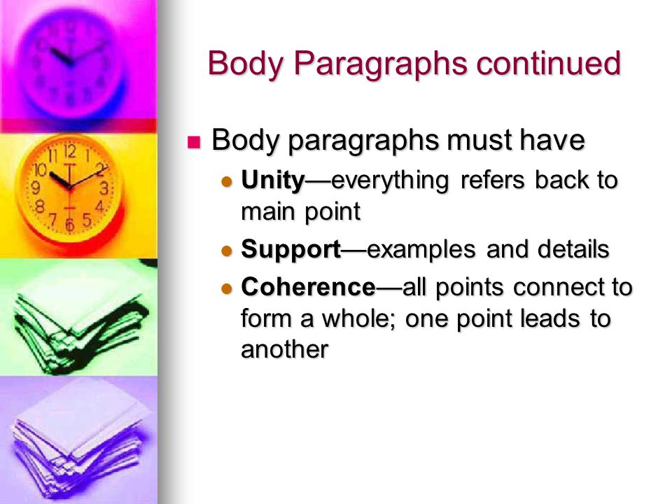 Body Paragraphs continued