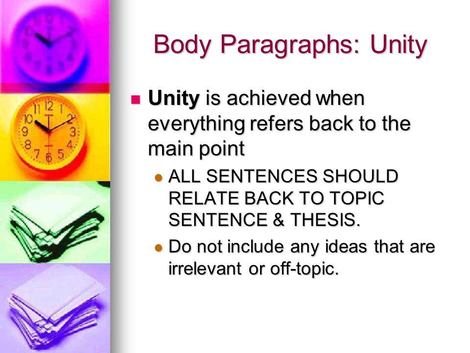Body Paragraphs: Unity
