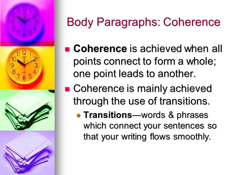 Body Paragraphs: Coherence