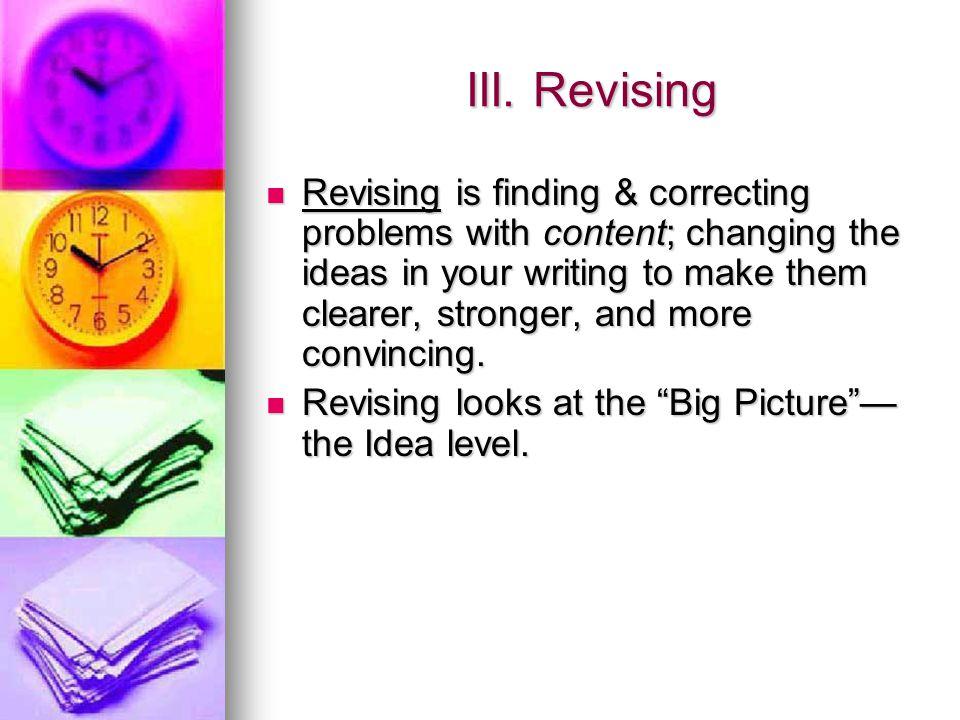 III. Revising