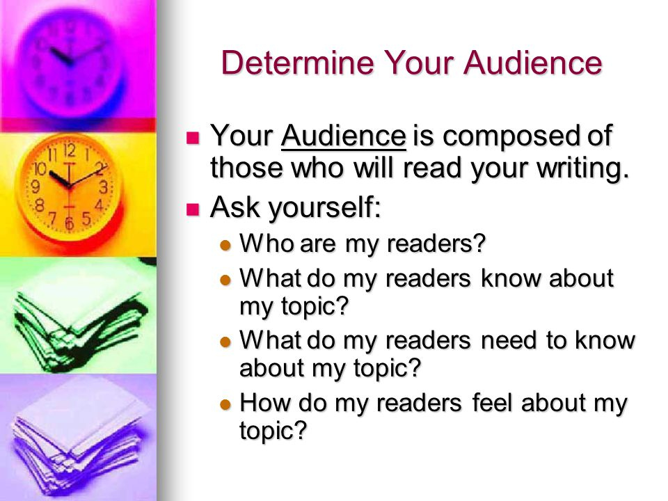 Determine Your Audience
