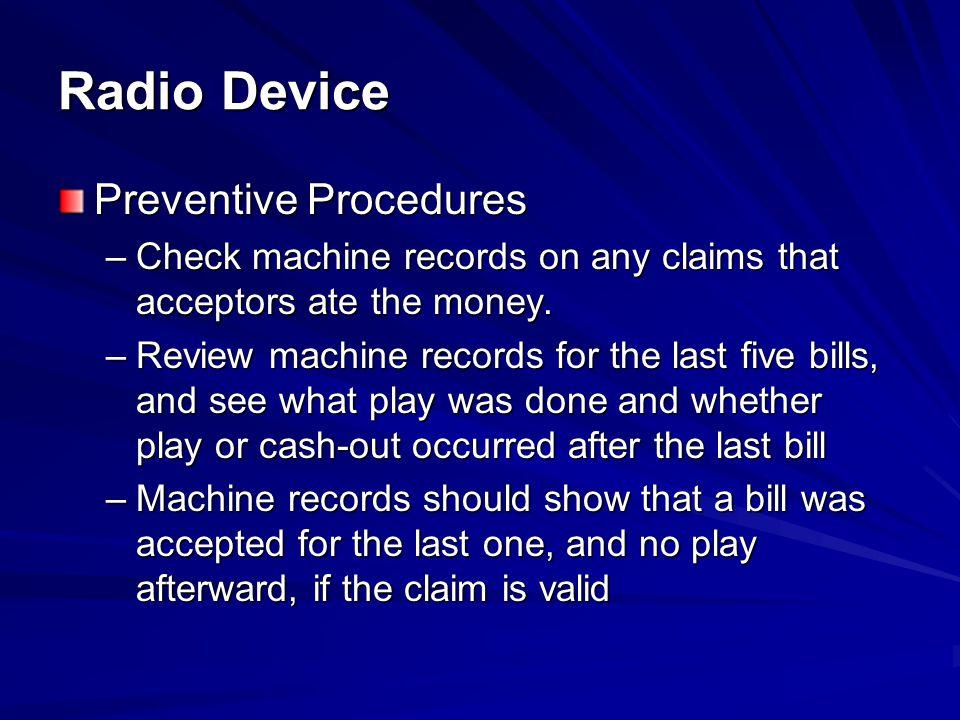 Radio Device Preventive Procedures