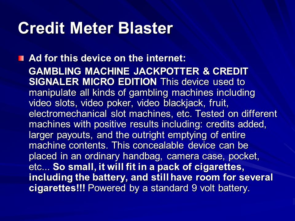 Credit Meter Blaster Ad for this device on the internet: